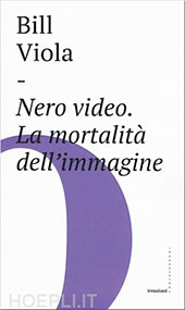 Nero video. La mortalità dell'immagine. Book Cover