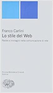 Lo stile del Web. Parole e immagini nella comunicazione di rete Book Cover